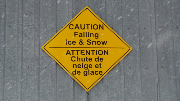 Caution - Falling Ice & Snow