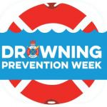 Be water smart during National Drowning Prevention Week