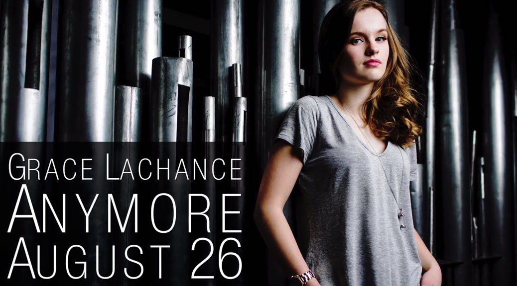 Grace Lachance - Anymore