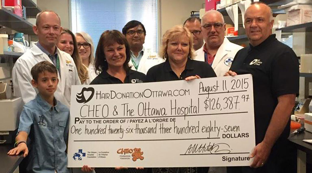 Hair Donation Ottawa Organizers present $126,000 to Researchers at CHEO and The Ottawa Hospital