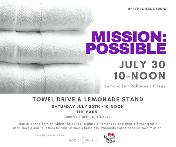 July 30 - Mission Possible towel drive and fundraiser for the Ottawa Mission