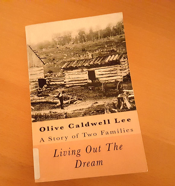 Olive Caldwell Lee - Living Out the Dream